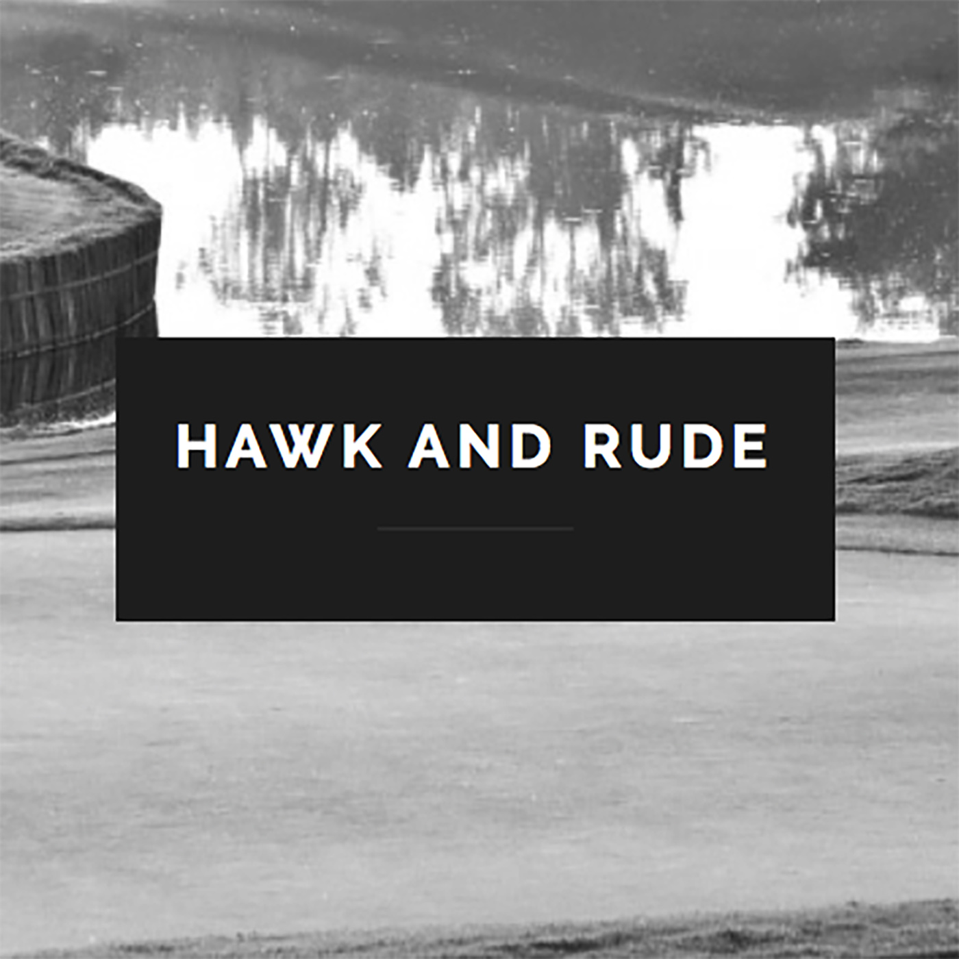 Hawk and Rude